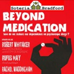 Beyond Medication - Soteria Bradford